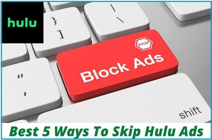 How to Skip or Block Ads on Hulu